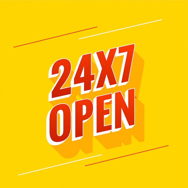 Everyday 24 hours and 7 days open banner design