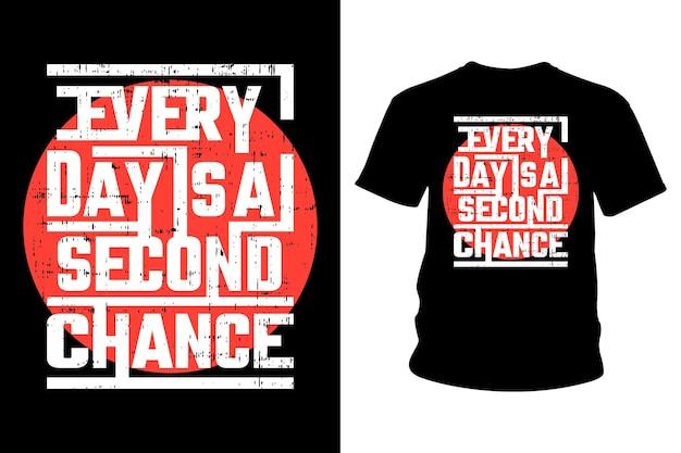 Дизайн типографики футболки с лозунгом everyday - второй шанс