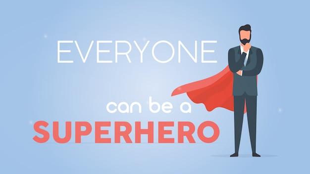 누구나 슈퍼 히어로가 될 수 있습니다. 블루 동기 부여 배너입니다. 빨간 망토와 슈퍼 사업가입니다. 삽화