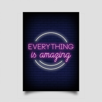 Everything is amazing for poster in neon style