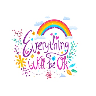 Everything wil be ok lettering message