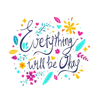 Everything wil be ok motivational message