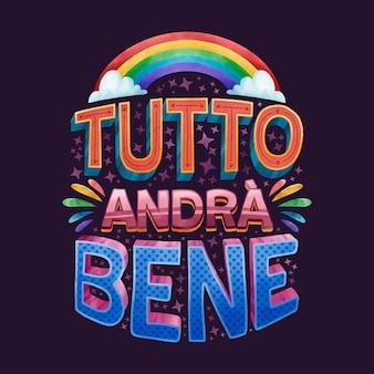 Andrà tutto bene in caratteri italiani