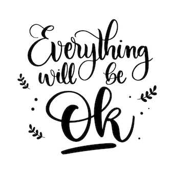 Everything will be ok calligraphy