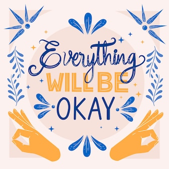 Everything will be ok lettering design