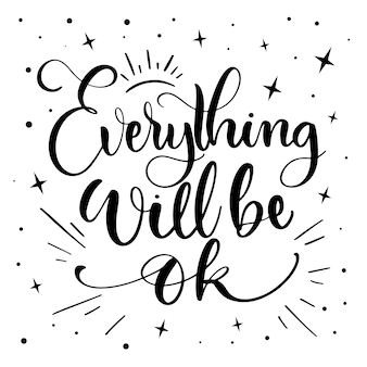 Everything will be ok lettering with stars