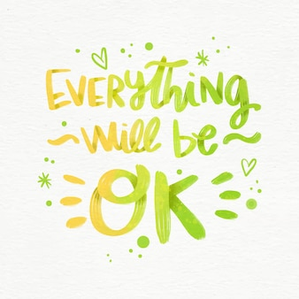 Everything will be ok lettering