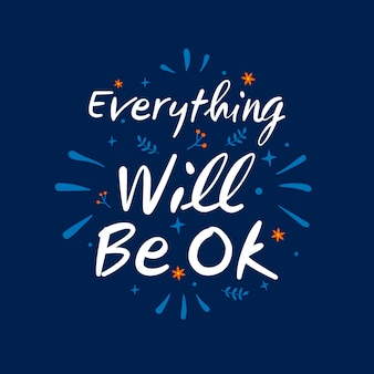 Everything will be ok message