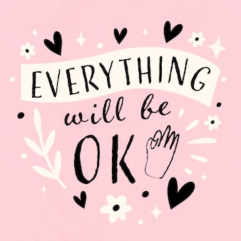 Everything will be ok with hearts