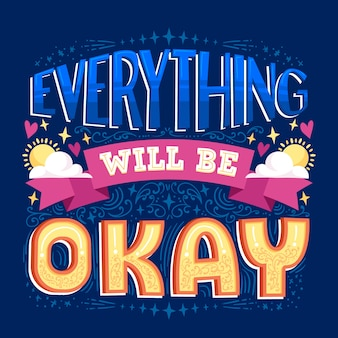 Everything will be okay motivational lettering