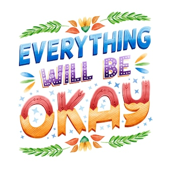 Everything will be okay motivational text