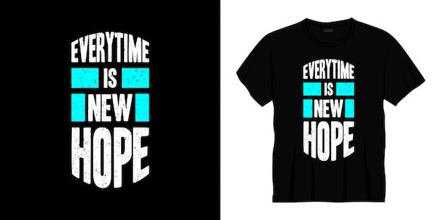 Каждый раз новая надежда типография дизайн футболки