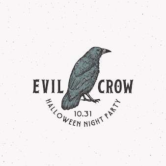 Evil crow party vintage style halloween logo or label template. hand drawn black crow or raven sketch symbol and retro typography. shabby texture background.