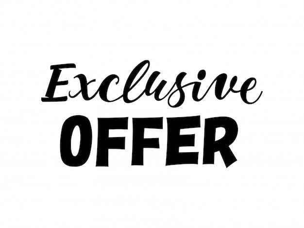 Exclusive offer lettering