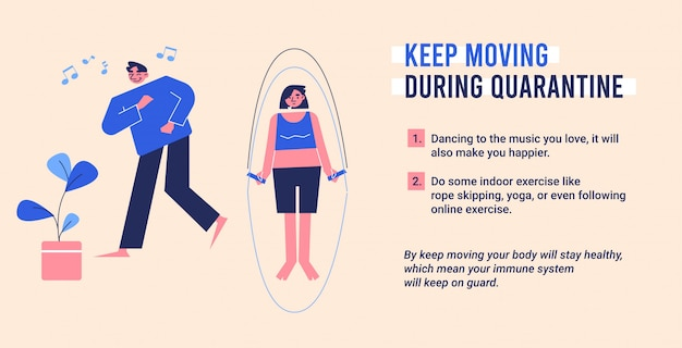 Exercise keep moving during quarantine illustration