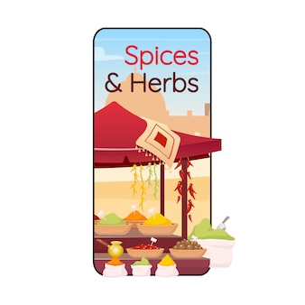 Exotic spices and herbs cartoon smartphone  app screen. indian bazaar, fair. mobile phone display with  character . eastern market, souk assortment application telephone interface