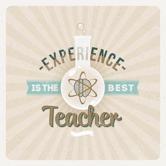 経験は最高の教師です-タイポグラフィデザインを引用
