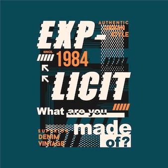 T 셔츠 인쇄에 대한 명시 적 슬로건 레터링 추상 그래픽 타이포그래피 디자인 일러스트 레이션