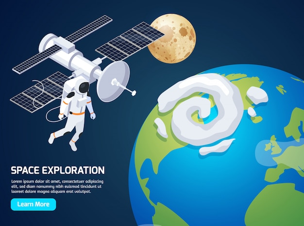 Exploration isometric with text learn more button and images of spacewalking astronaut and satellite vector illustration