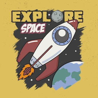 Explore space slogan good for tee graphic