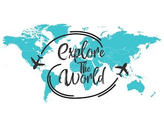 Explore the world inscription quote