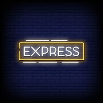 Express neon signs style text