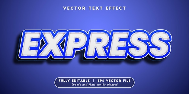 Express text effect, editable text style
