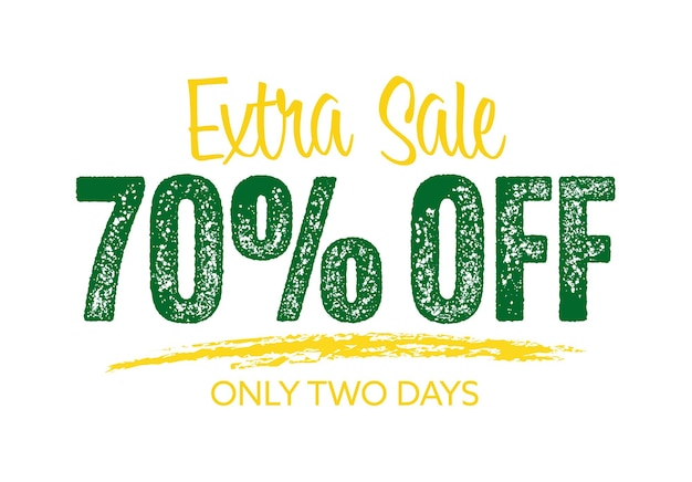 Extra sale special shopping offer with up to 70 percent off. only two days discount promotion sticker badge with grunge scuff effect vector illustration isolated on white background