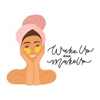The face of a beautiful girl with a towel on her head and patches around her eyes. flat  cartoon illustration. concept of body, face and eye care. lettering quote wake up and makeup