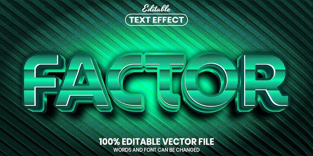ファクターテキスト、フォントスタイルの編集可能なテキスト効果