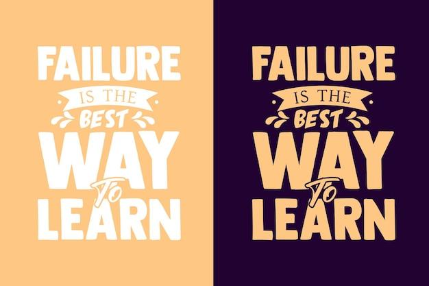 失敗は動機付けの引用を学ぶための最良の方法です