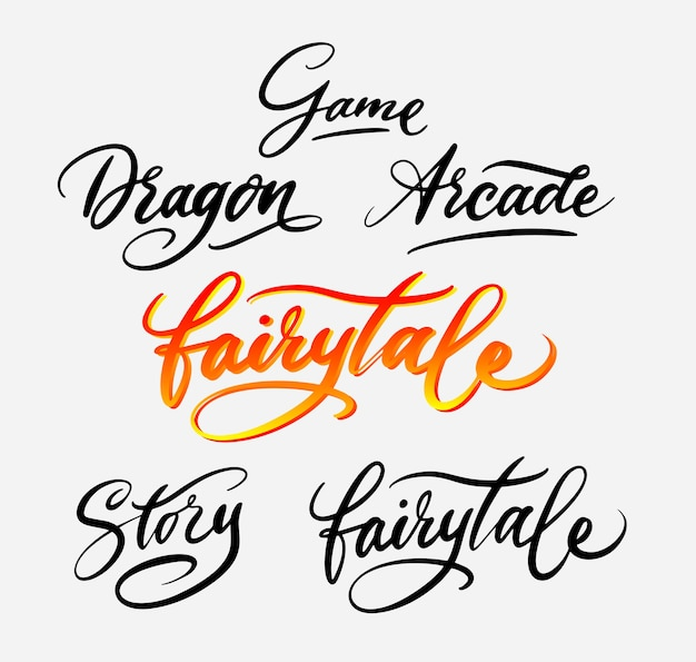 Fairytale and dragon game story handwriting calligraphy