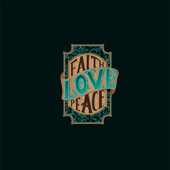 Faith love peace