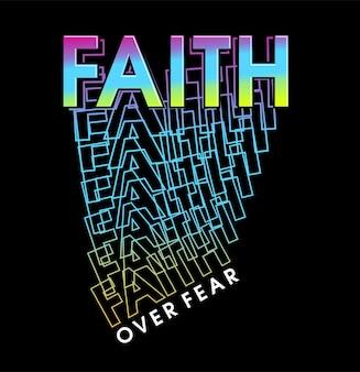 Вера над страхом мотивационные вдохновляющие цитаты дизайн футболки графический вектор