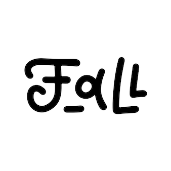 Fall - bold line lettering word. modern inscription handritten vector calligraphy. fall season handwritten text. welcome autumn banner. black paint lettering isolated on white background.
