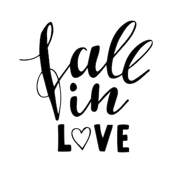 Fall in love hand drawn lettering