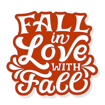 Fall in love with fall lettering