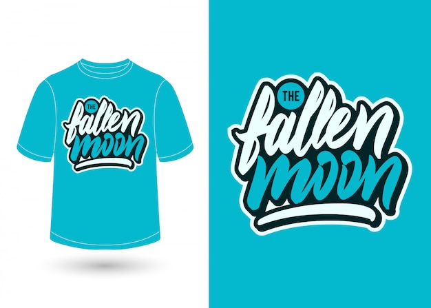 The fallen moon hand lettering t-shirt design
