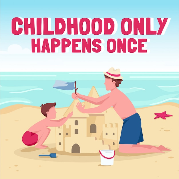 Family beach activities social media post . childhood only happens once phrase. web banner design template. booster, content layout with inscription.