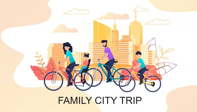 Family city trip on bicycles motivational banner