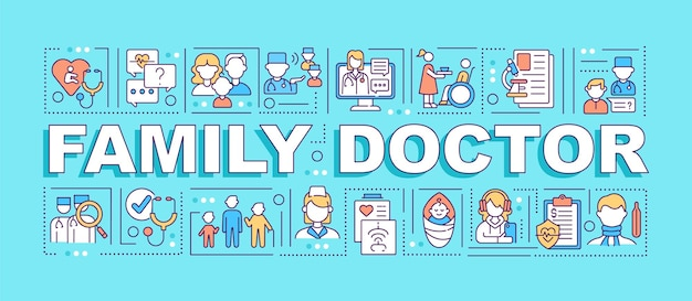 Family doctor word concepts banner. medical specialist to treat all family members. infographics with linear icons on cyan background. isolated typography.  outline rgb color illustration