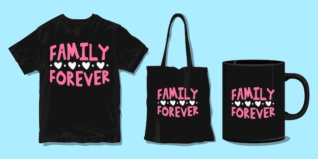 영원히 가족. 가족 티셔츠 타이포그래피 따옴표. 인쇄용 상품