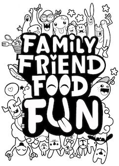 가족 친구 음식 엽서. 생활에 대한 재미있는 인용문 : 티셔츠 디자인을위한 타이포그래피 인쇄 프리미엄 벡터