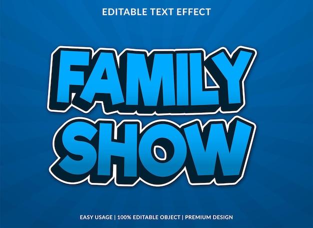 ファミリーショーのテキスト効果テンプレートのロゴとブランドのプレミアムスタイルの使用