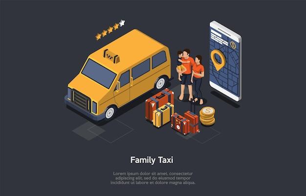 家族タクシーサービスのコンセプト。クライアントを待っている4つ星評価のタクシーサービスミニバン。スーツケースを持った家族。画面に地図が表示されたタクシーナビゲーター。カラフルな3dアイソメトリックベクトルイラスト。