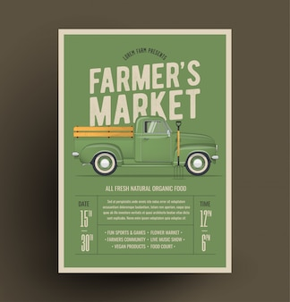 Farmer's market flyer poster invitation template. based on old style farmer's pickup truck.  illustration.