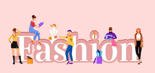 Fashion word concepts  color  banner. catwalk models and ers assistants.  typography with tiny cartoon characters. designing clothes creative illustration  on pink