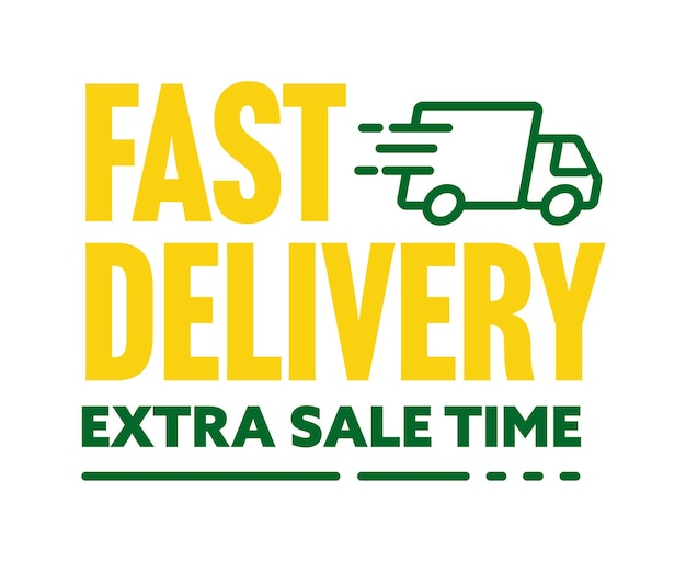 Fast delivery and extra sale special offer sticker. discount time advertisement label with great bonus and gift vector illustration isolated on white background
