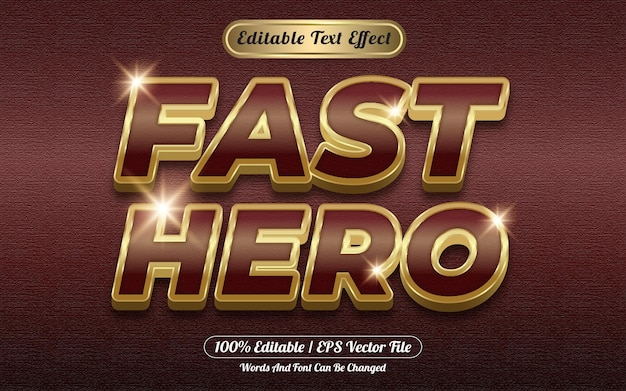 Fast hero golden 3d editable text effect style template