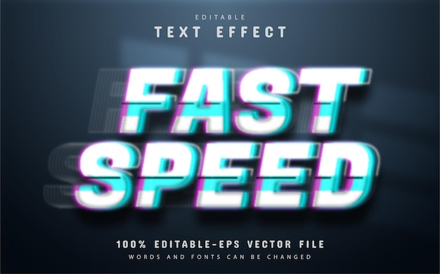 Fast speed text effect editable